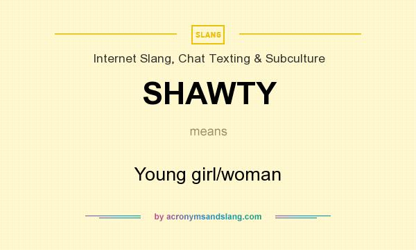 What does shawty mean