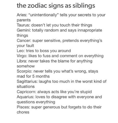 Worst zodiac sign to date