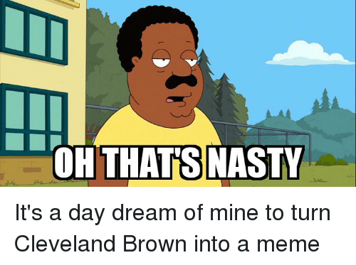 Cleveland oh thats nasty