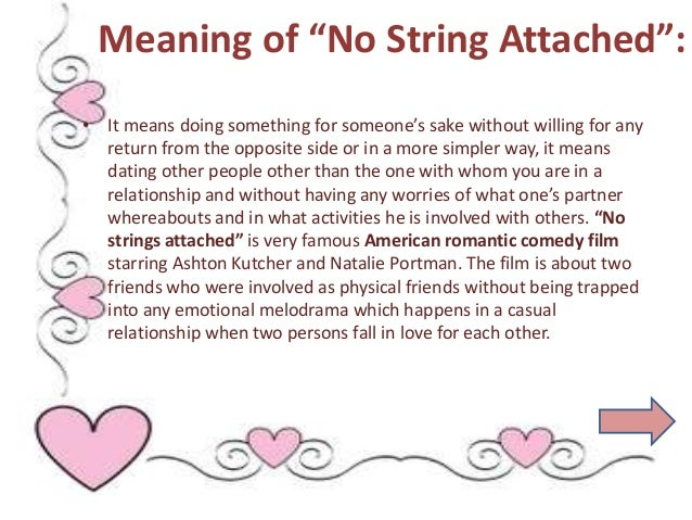 Meaning of no strings attached