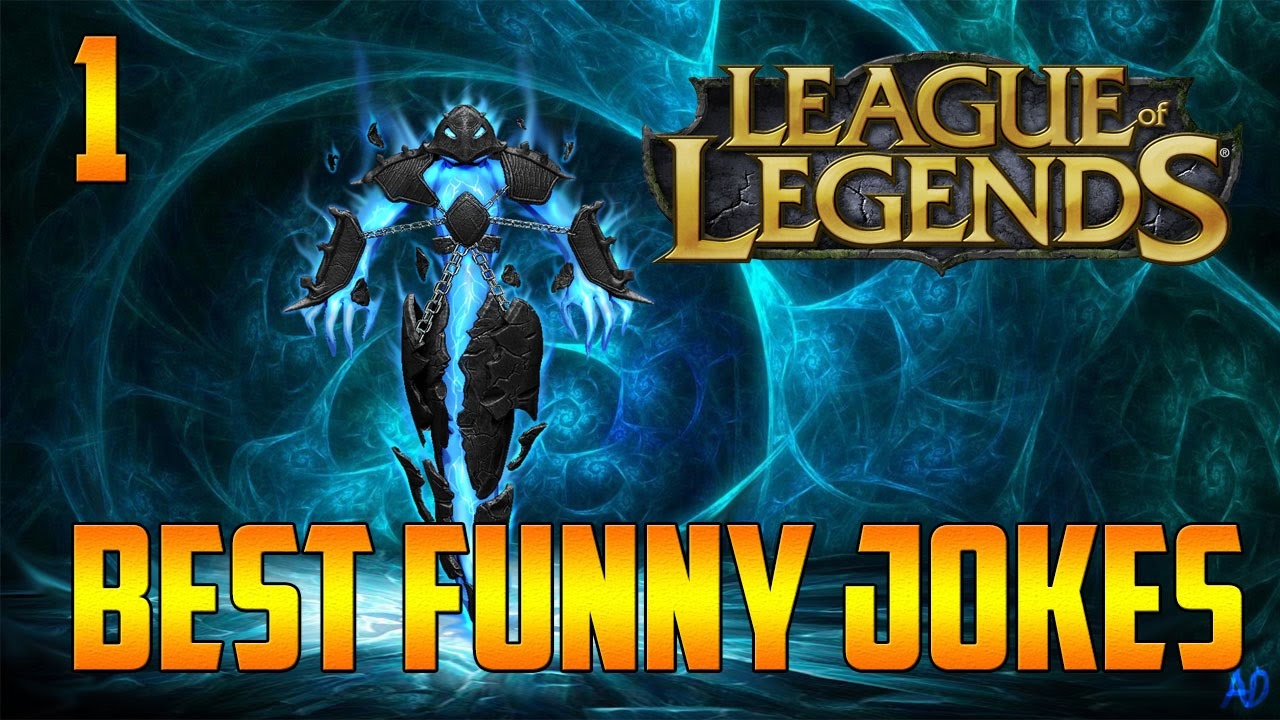 League of legend jokes