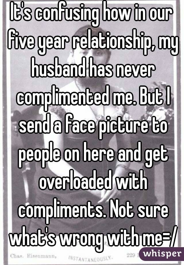 My husband never compliments me
