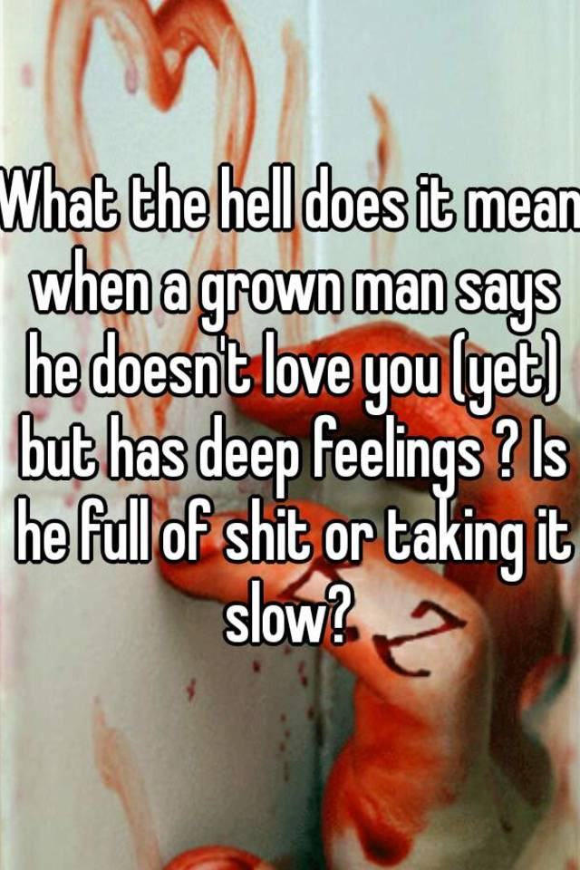 What does taking it slow mean to a guy