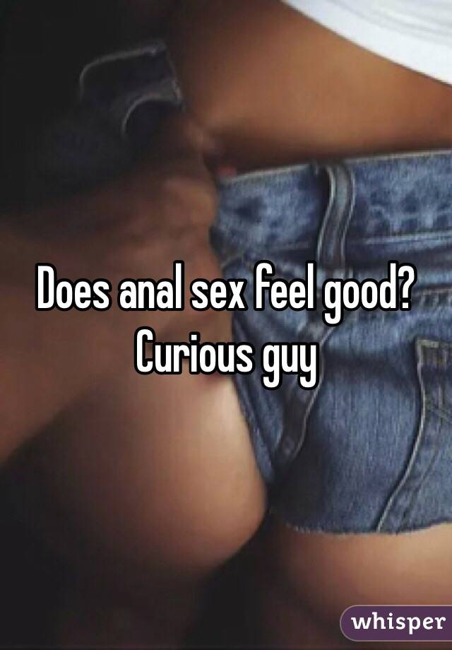 Does sex feel good for a guy