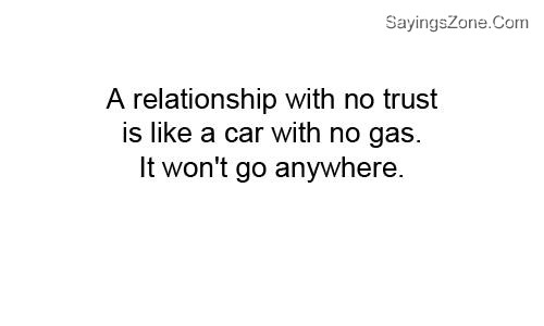 Relationship with no trust