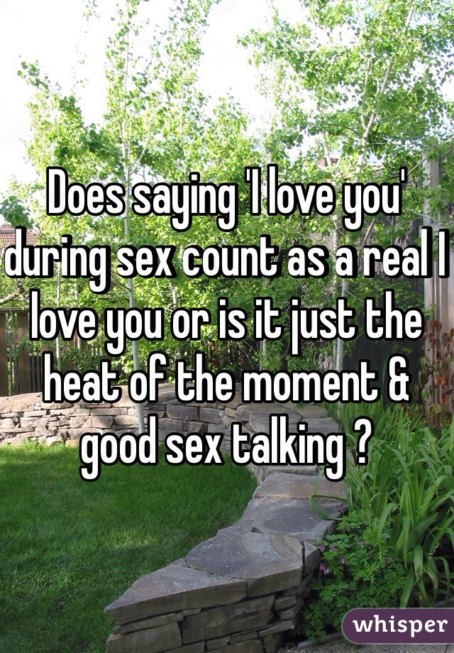 Saying i love you during sex