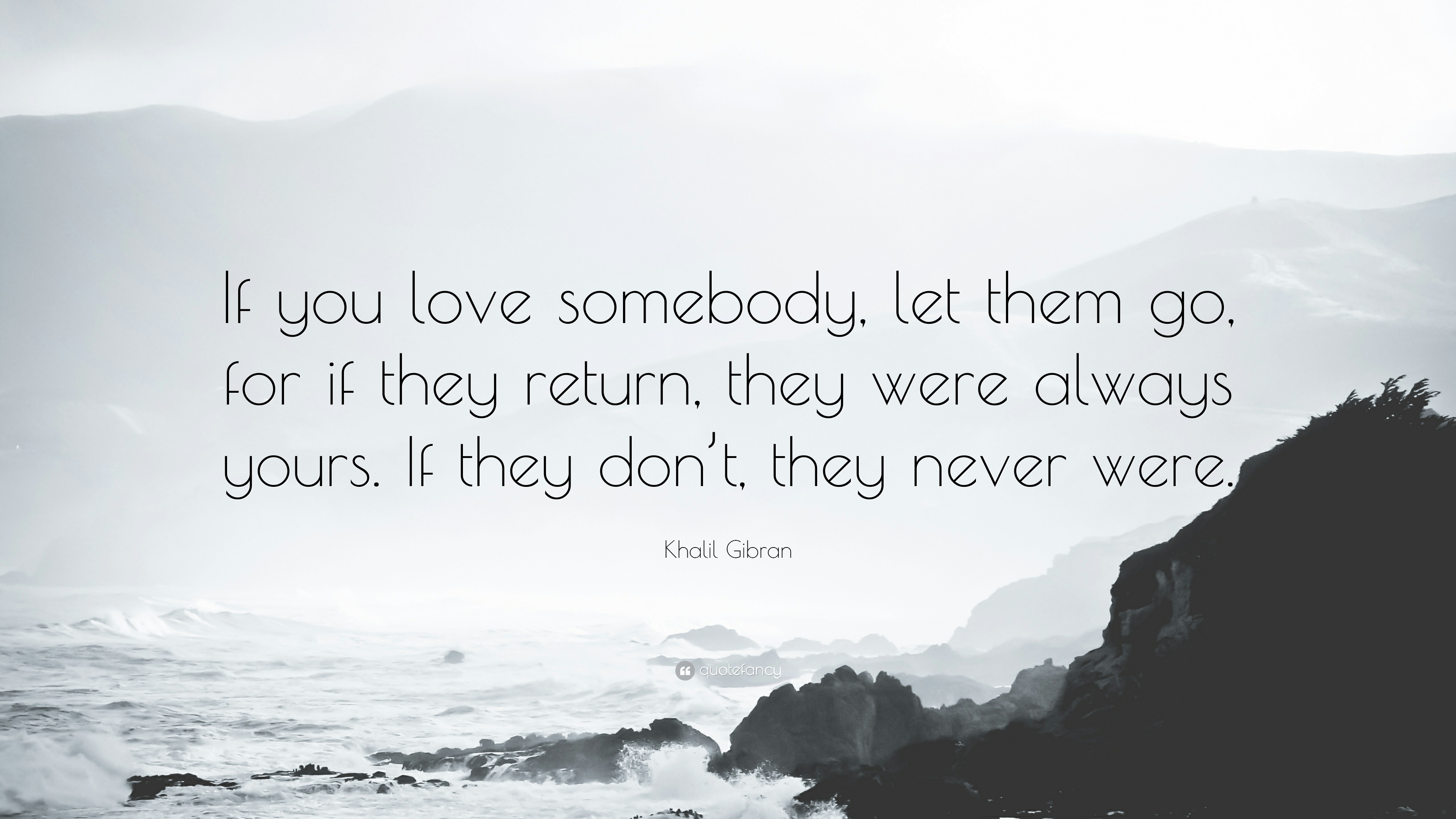 If you love someone let them go