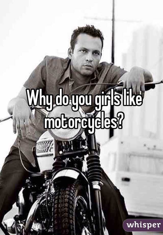 Do girls like motorcycles
