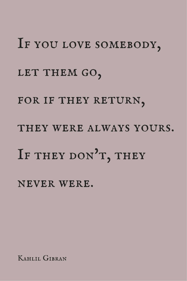Let someone go to get them back