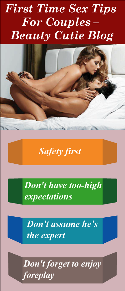 Sex for the first time what to know