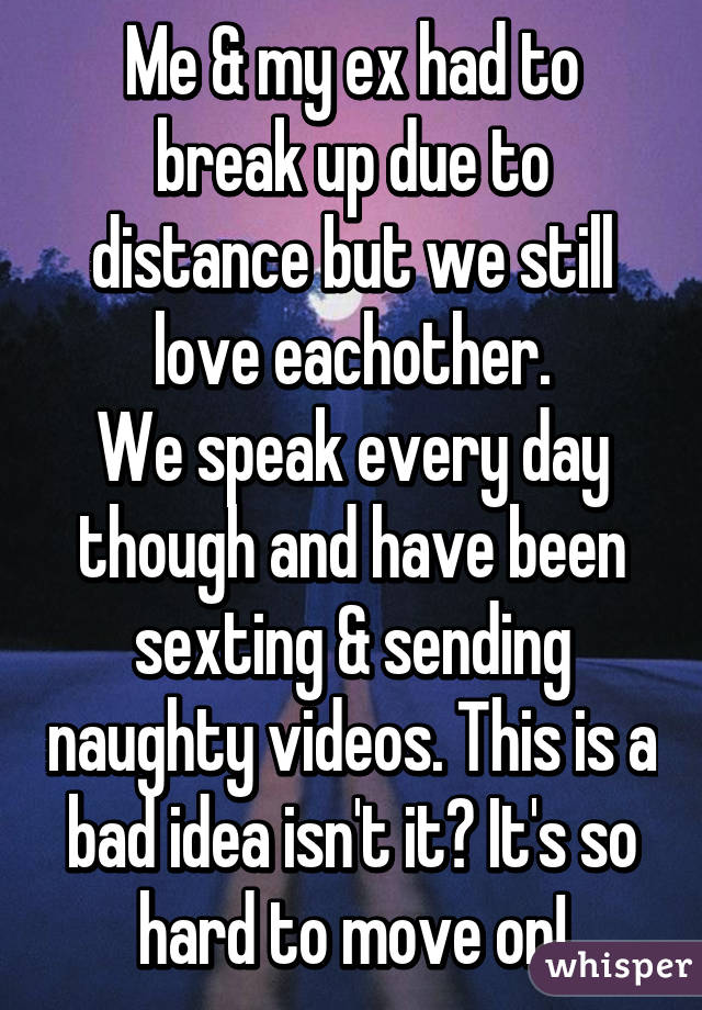 Breaking up because of distance but still in love