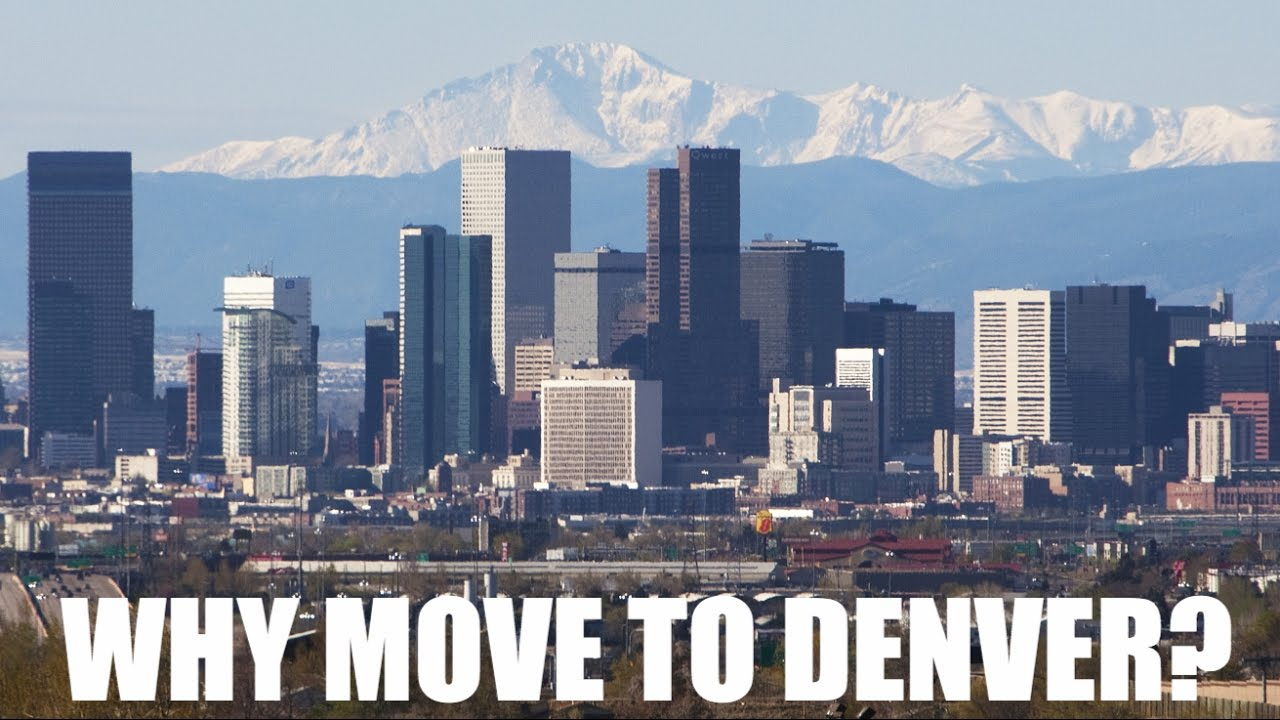 Reasons to move to denver