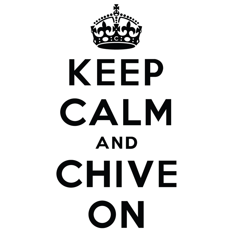 Keep cool and chive on