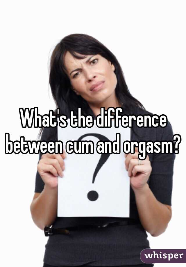 what is the difference between an orgasm and coming