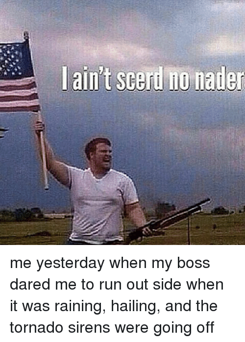 I ain t scared of no naders