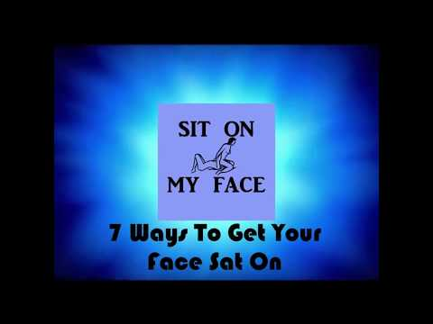 How to face sitting