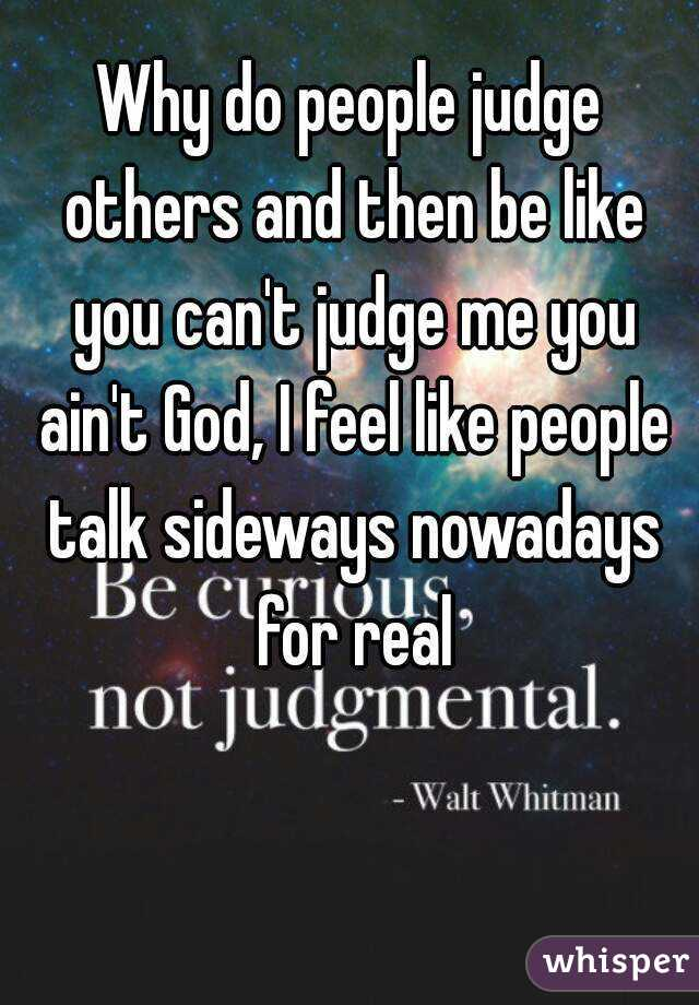 Why do people judge others