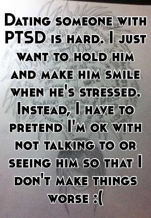 Dating someone with ptsd