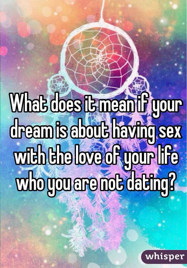 What does it mean when you dream of having sex