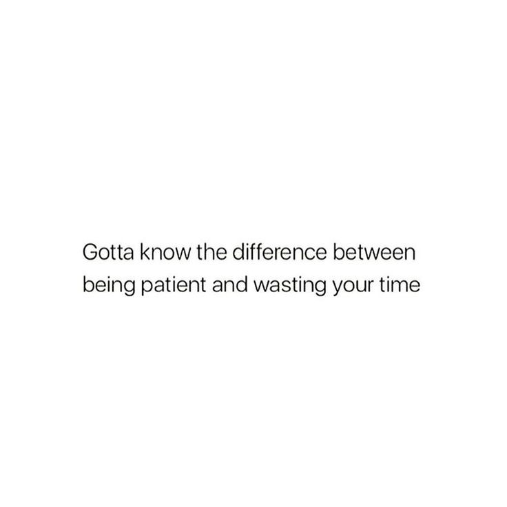 Stop wasting my time quotes