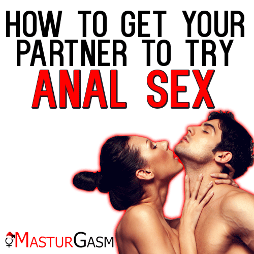 How to try anal