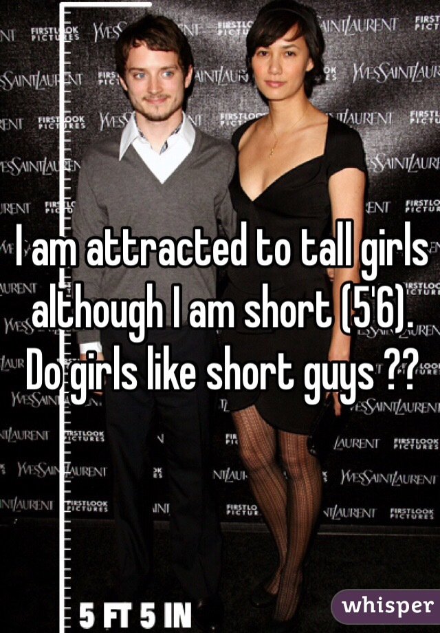 Do girls like short guys