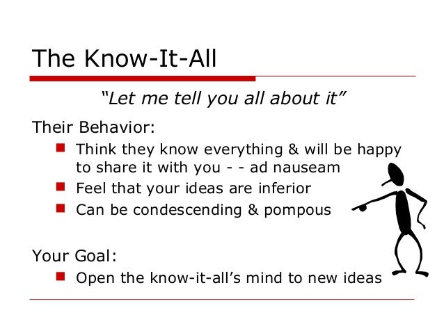 How to deal with people who think they know everything