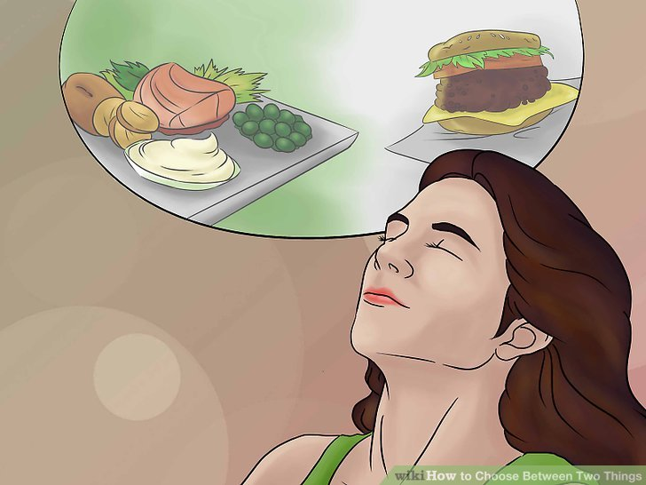 How to decide between two things