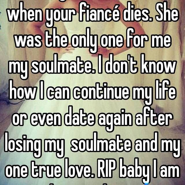 When your soulmate dies