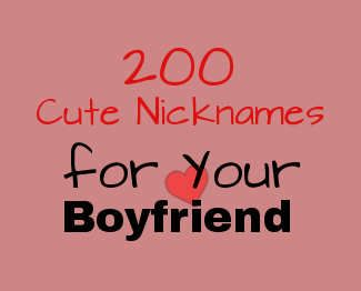 Sexy names for your boyfriend