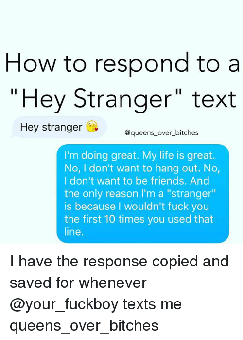 How to respond to a text that says hey