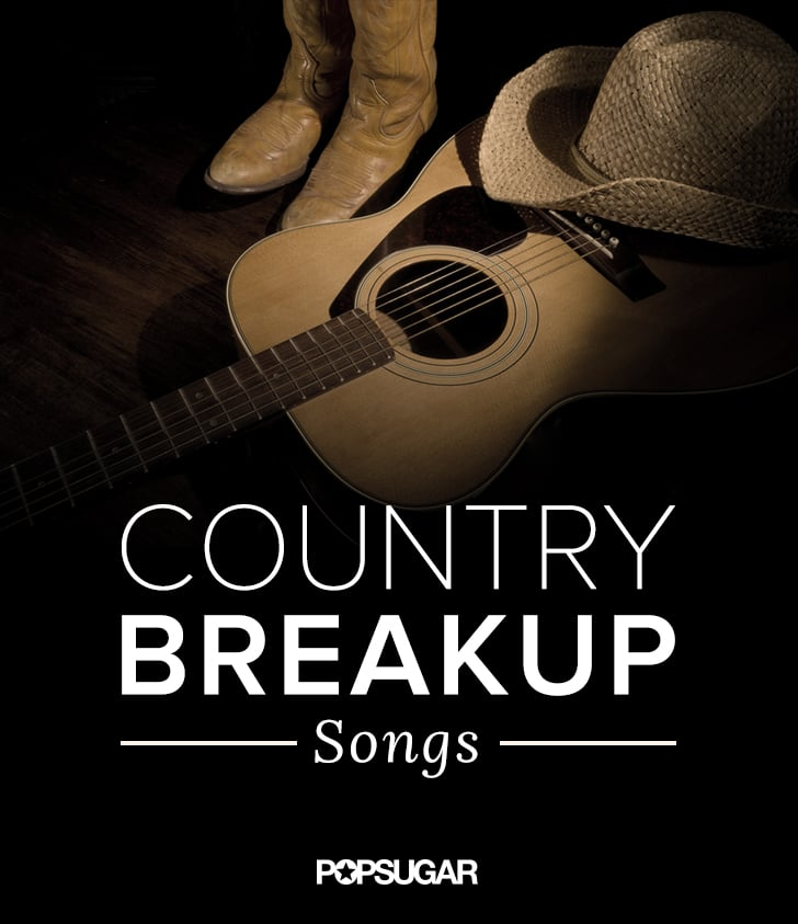 Sad break up songs
