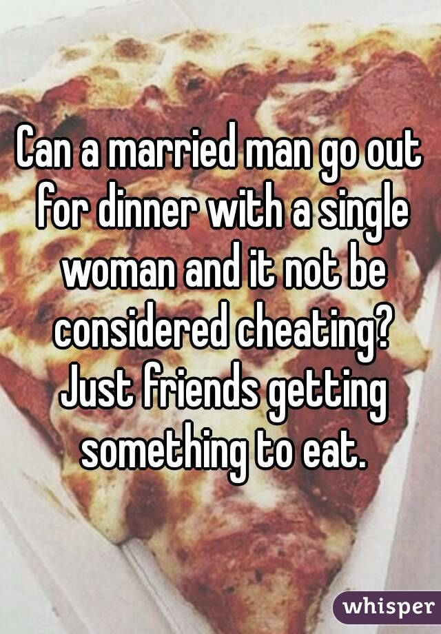 Can a married man be friends with a single woman
