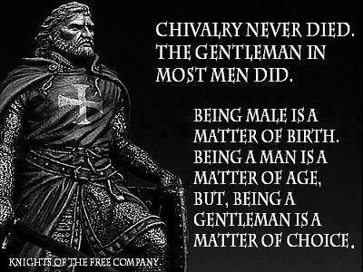 Chivalry is not dead meaning