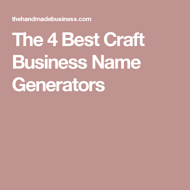 Craft business name ideas free