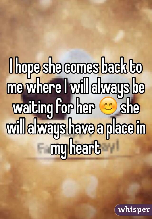 Will she come back to me