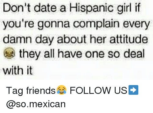 Dating a hispanic girl