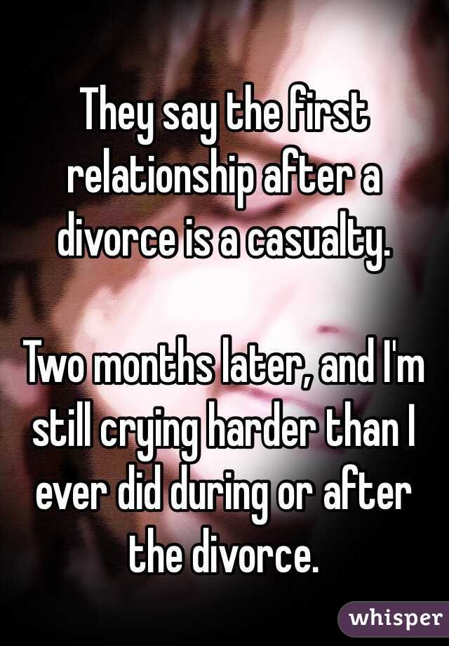Does the first relationship after divorce last
