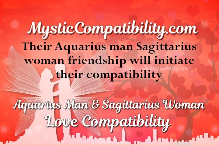 Sagittarius man aquarius woman
