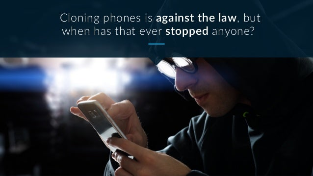 Prevent cell phone cloning