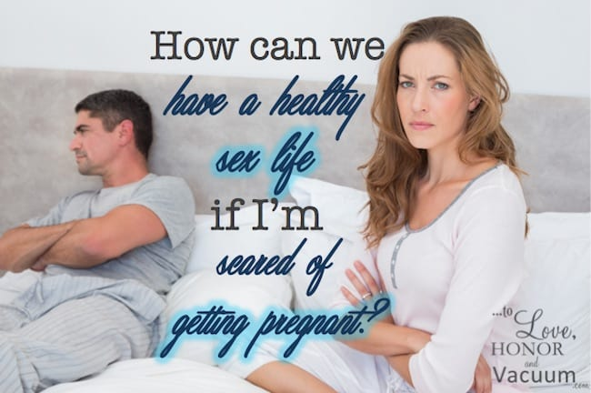 Scared to get pregnant
