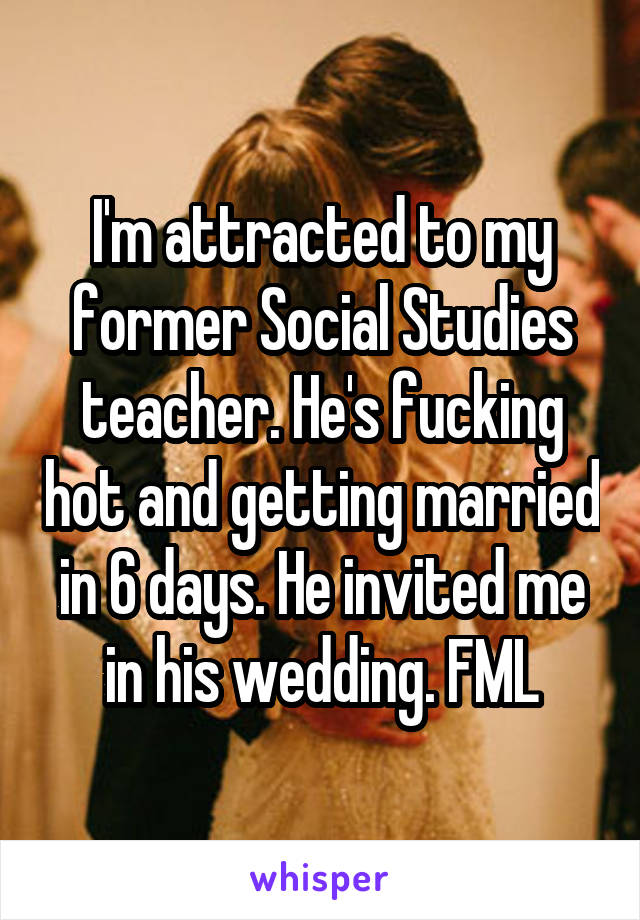He invited me to a wedding