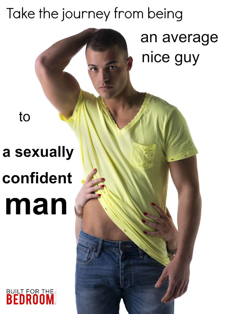 How to be sexually confident man.