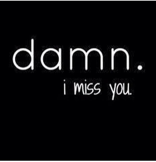 I miss being with you