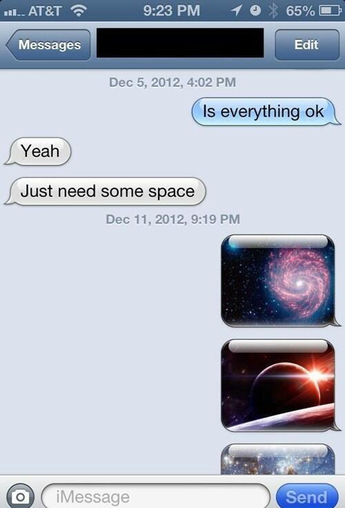 My girlfriend says she needs space