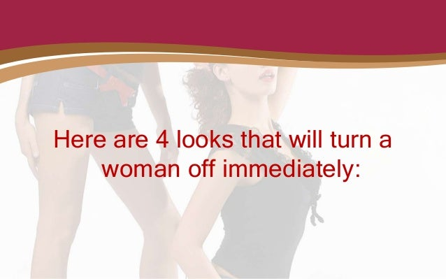 Pictures that turn a woman on