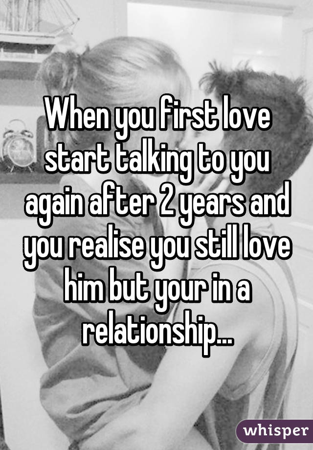 Seeing your first love years later
