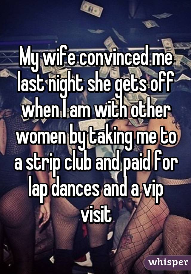My wife at a strip club
