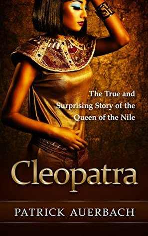 The true story of cleopatra