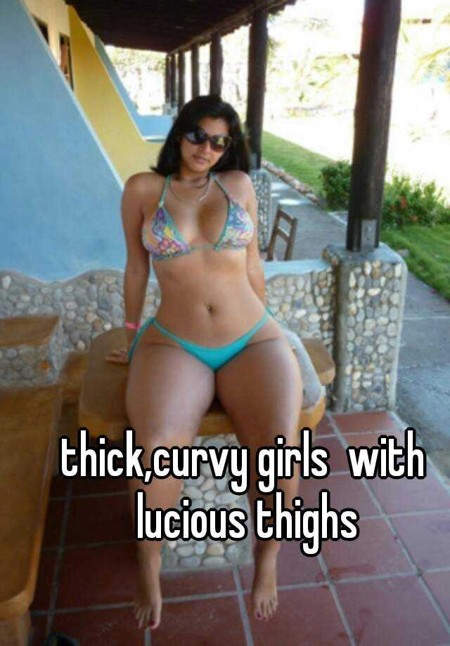 Thick and curvy girls